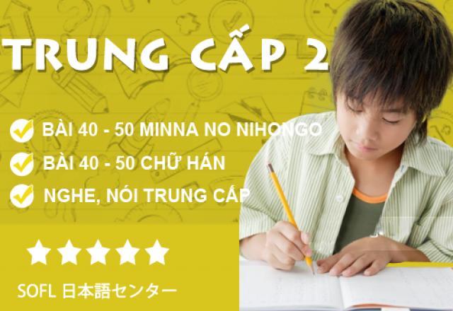Tiếng Nhật trung cấp 2 - Lịch khai giảng tháng 6-2016