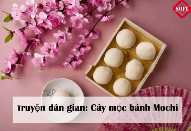 Vui học tiếng Nhật qua truyện dân gian: Cây mọc bánh Mochi
