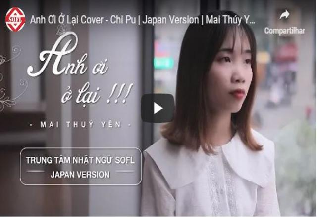 ANH ƠI Ở LẠI - Japanese cover