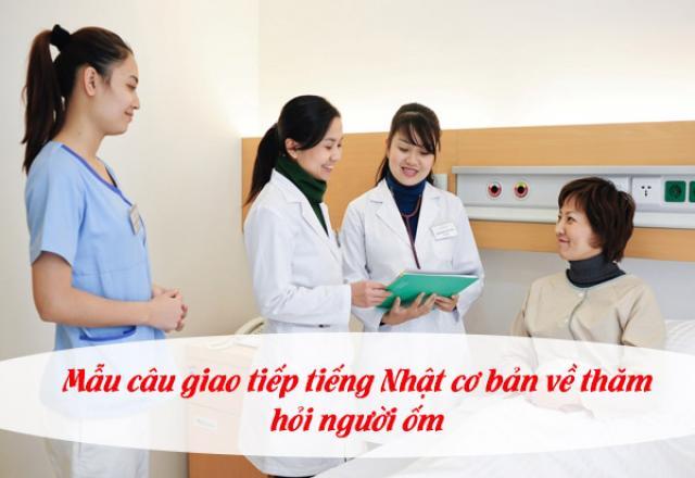 Mẫu câu giao tiếp tiếng Nhật cơ bản về thăm hỏi, động viên người ốm